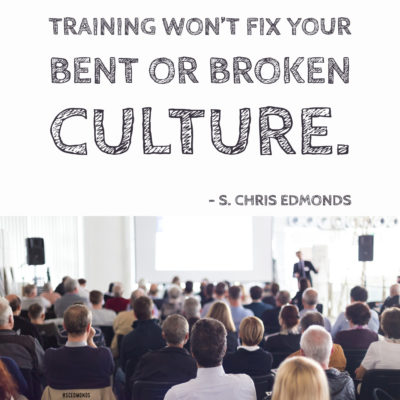 PCG SCE Training Won't Fix Your Culture 060418